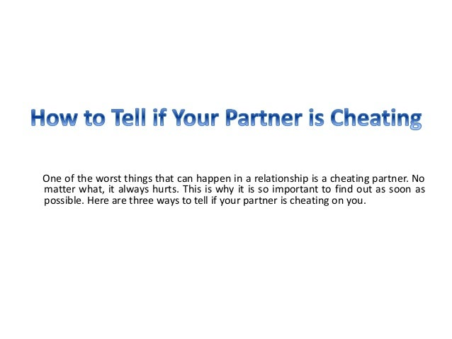 How to check if your partner is cheating