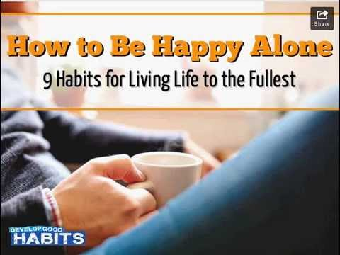How to happy alone