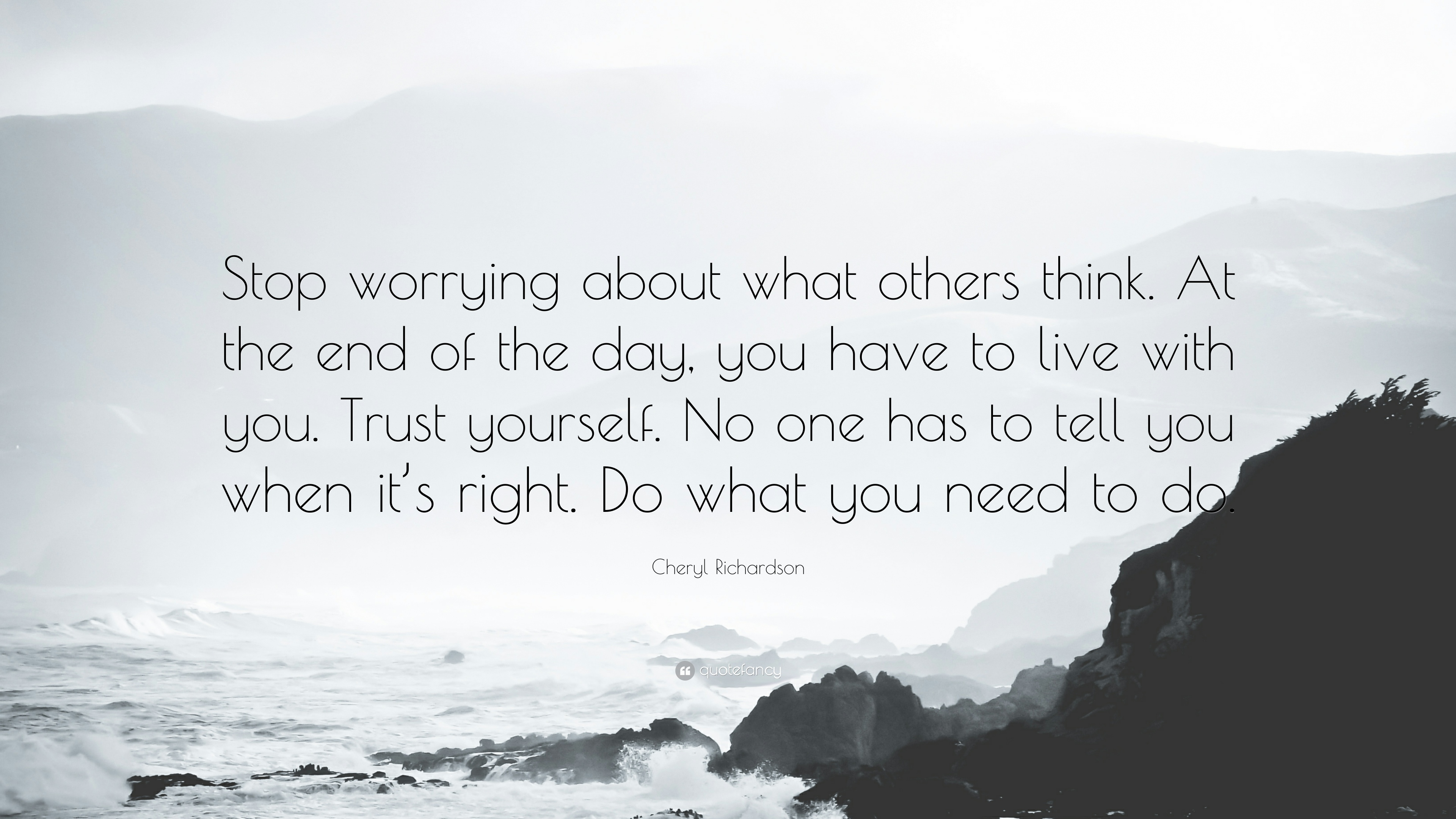 Stop worrying about what others think