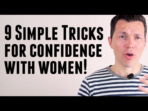 How to get confidence with women