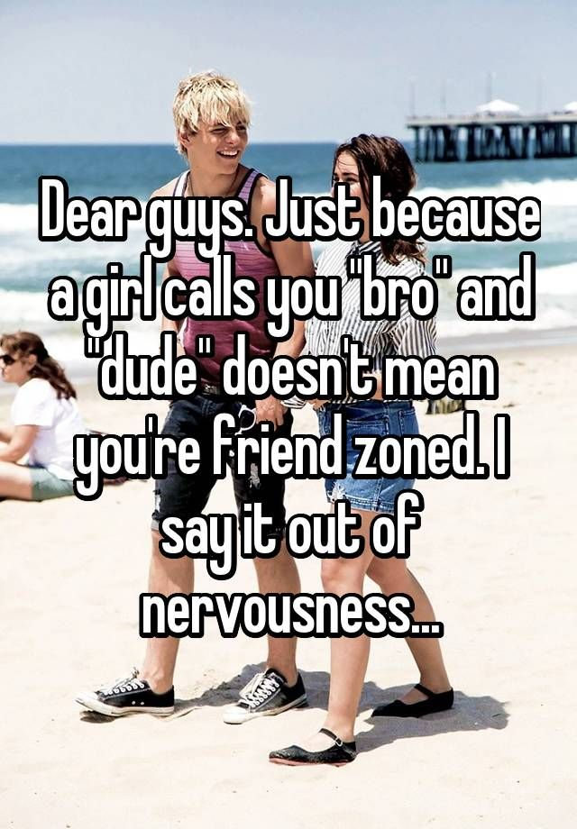 That mean calls does friend a you guy when Things A