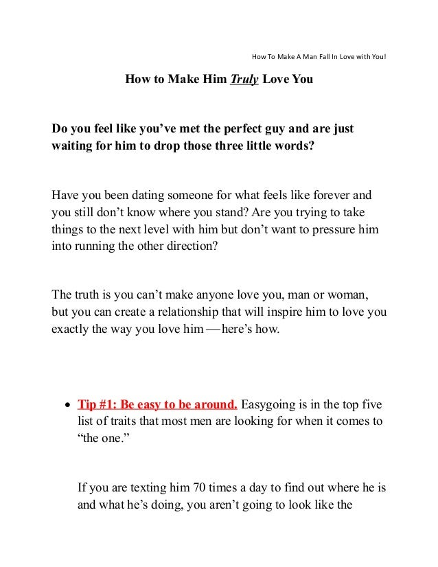 How you make a man fall in love