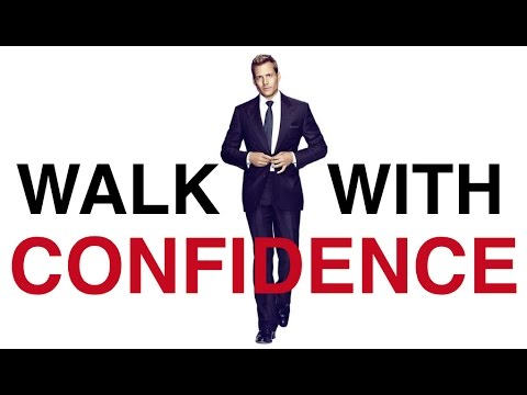 How to walk confidently