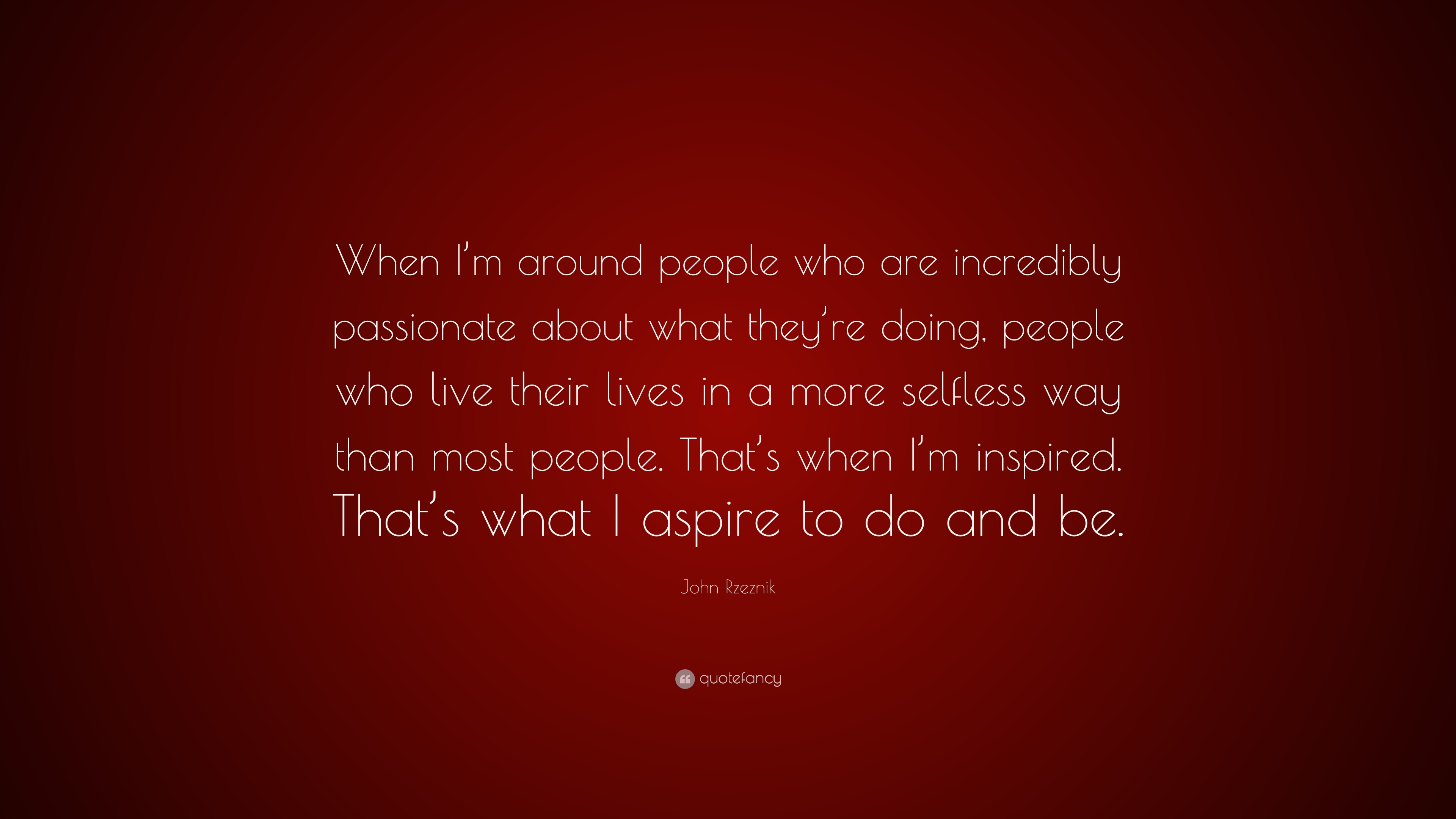 What are most people passionate about