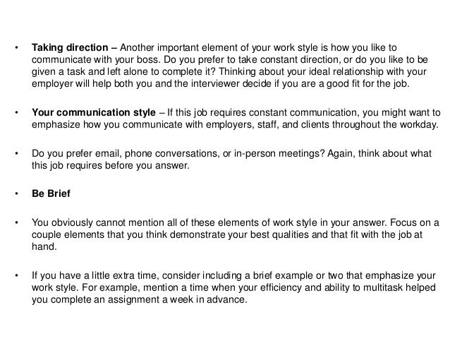How would you describe your communication style