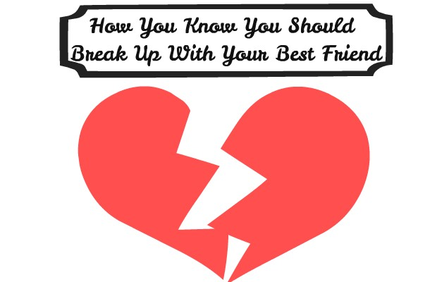 How to know when you should break up