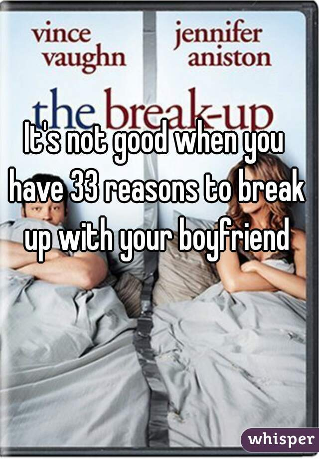 Good reasons to break up