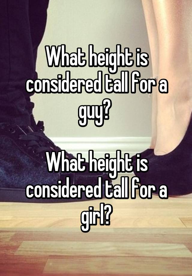 What height is considered tall