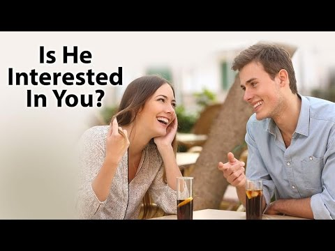 How to know he is interested in you