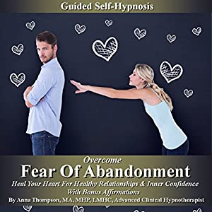 How to overcome fear of abandonment in relationships