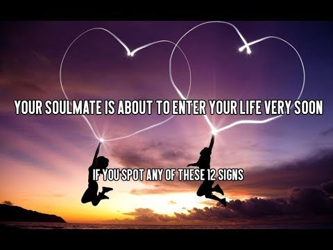 Signs your soulmate is near