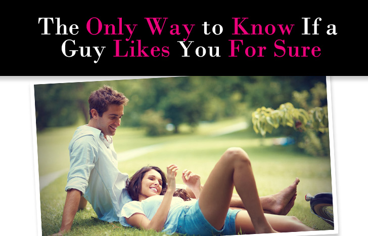 How do you know a guy is into you