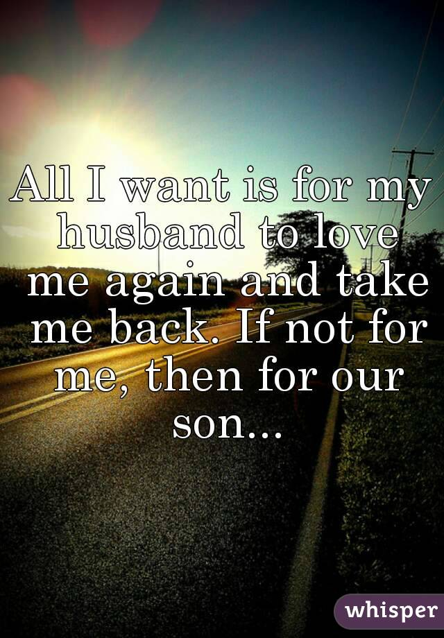 I want my husband back