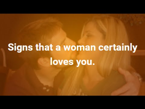 Signs a woman is in love with you
