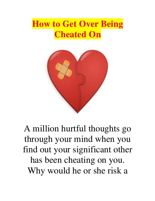 How to cope with being cheated on