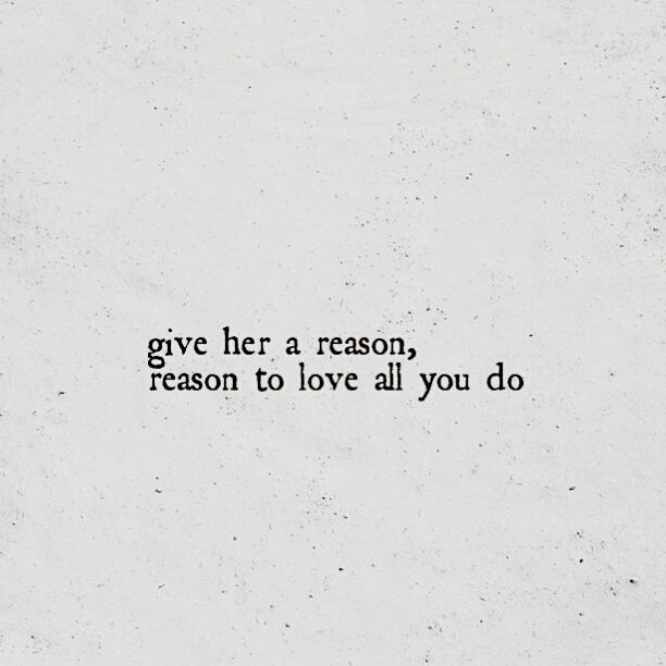 Just tell her you love her