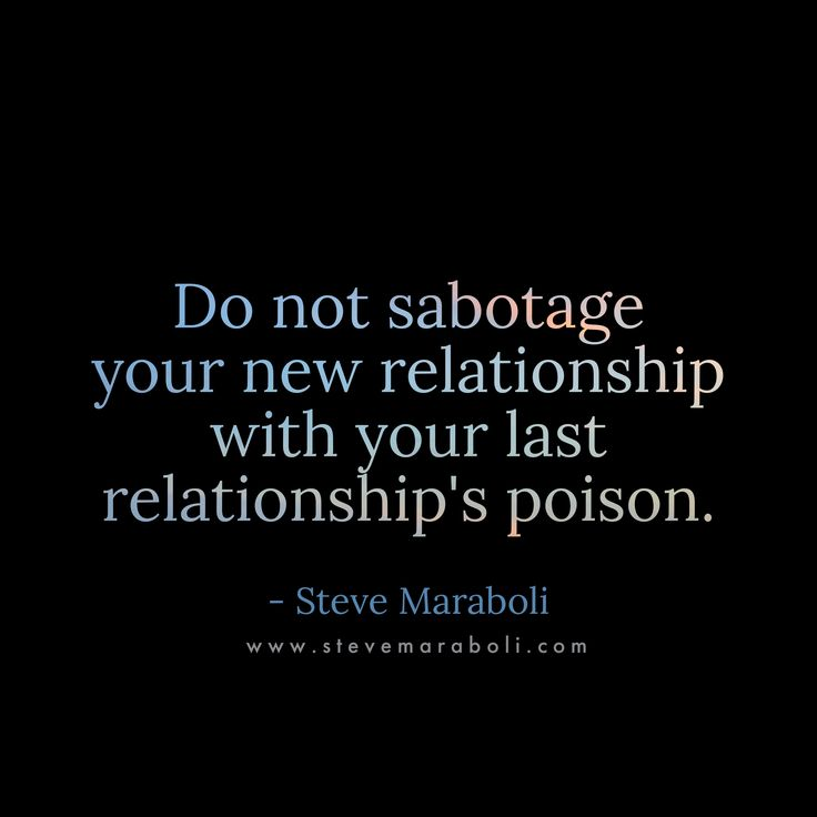 How to sabotage a relationship