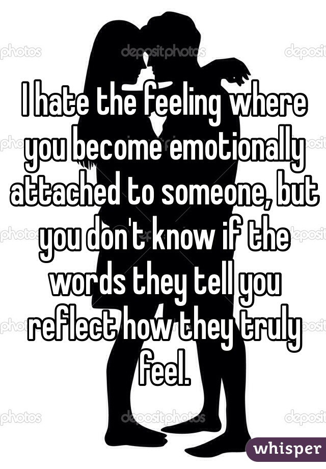 Emotionally attached to someone