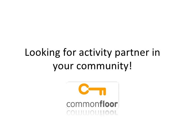 Looking for activity partner