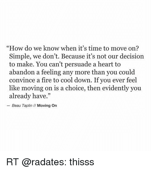 How do i know when to move on
