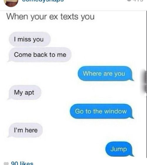 How to respond when your ex girlfriend texts you
