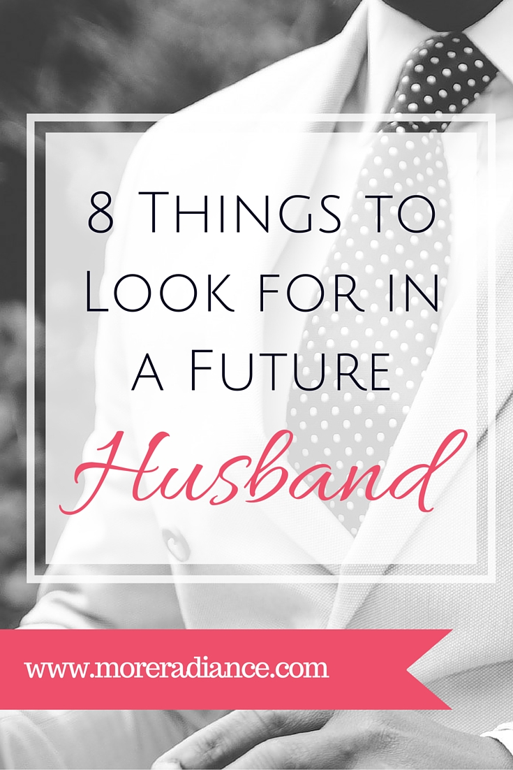 Qualities to look for in a husband