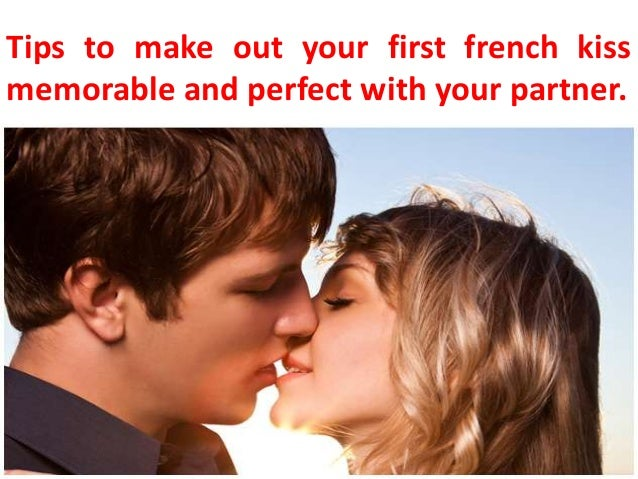 How to make your first kiss special