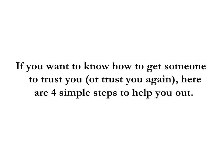 How to help someone trust again