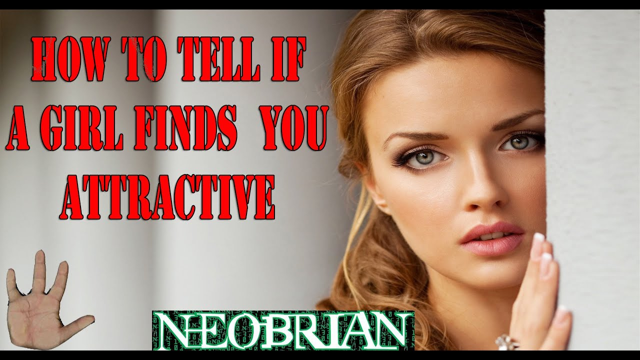 How to tell if you are attractive