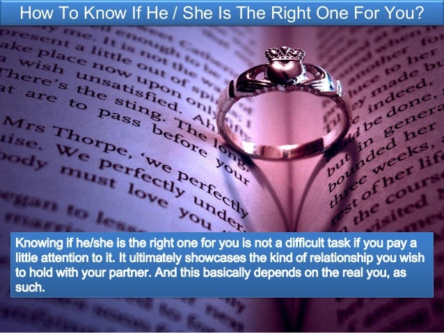 How to know if shes the right one