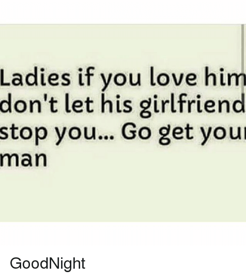 Ladies if you love your man