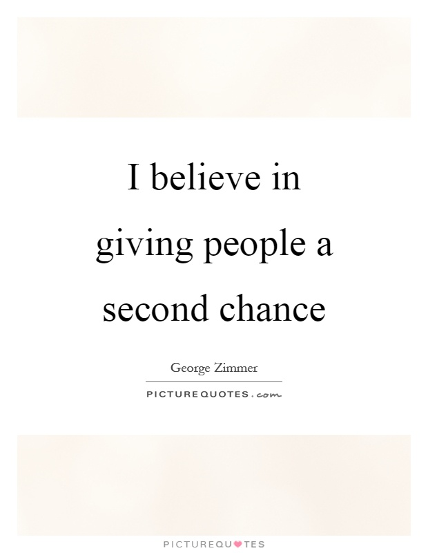 Quotes about giving people second chances