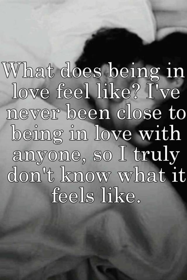 What being in love feels like