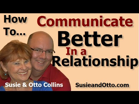 How to communicate better in a relationship