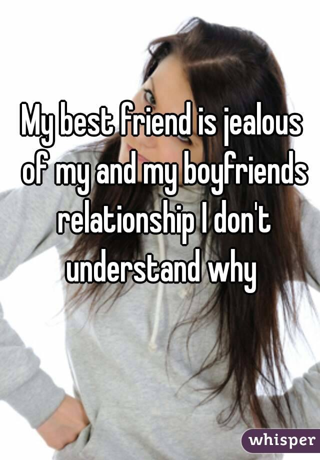Is my friend jealous of my relationship