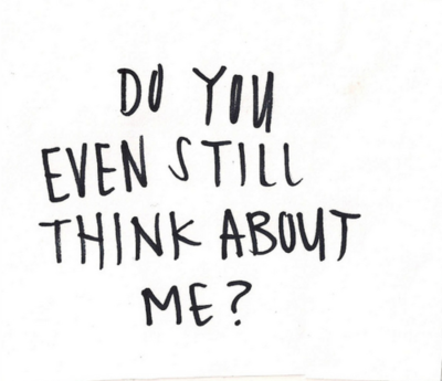 Do you still think about me