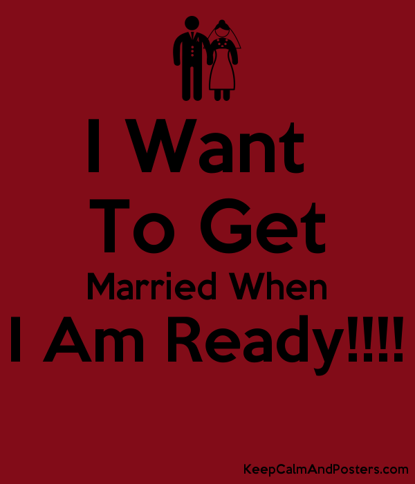 Ready to get married