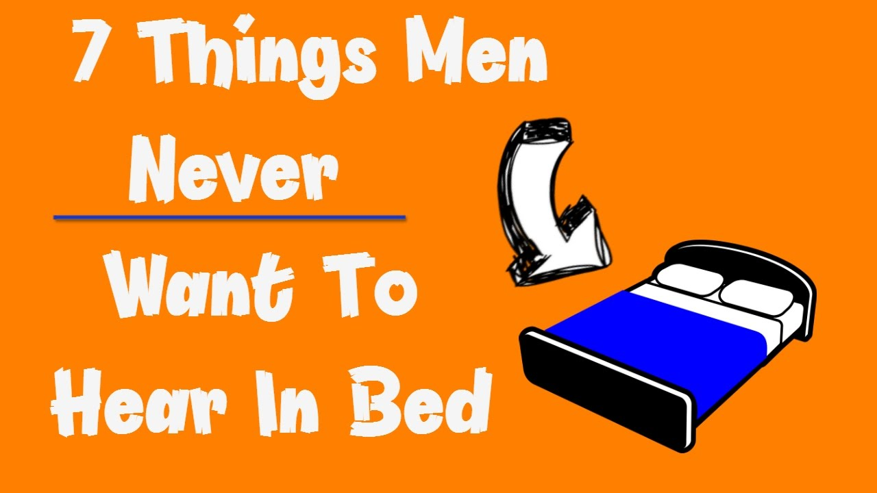 Things that men want in bed