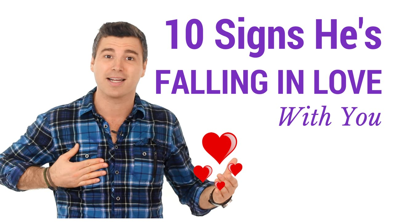 Signs a guy is falling in love with you