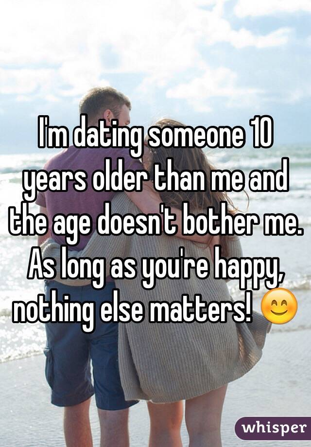 Dating someone 10 years older