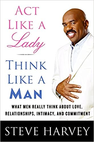 Steve harvey act like a lady