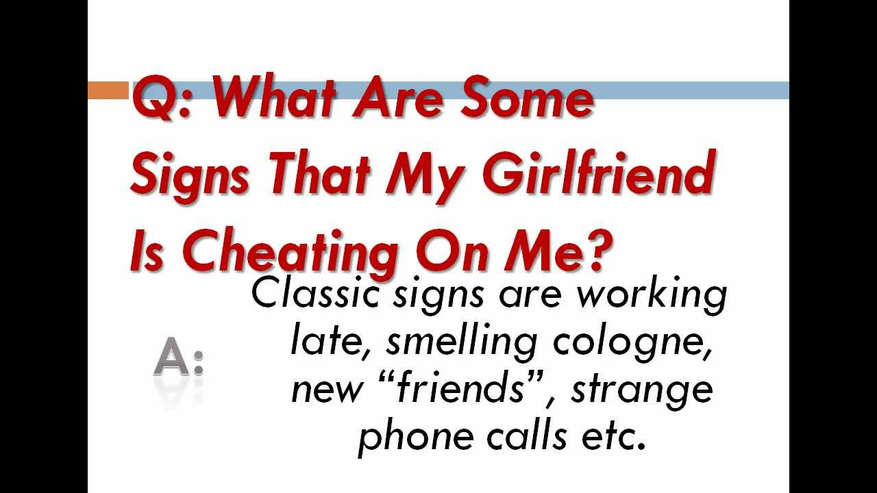 Signs of girlfriend cheating