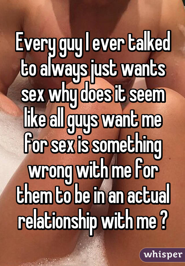 All a guy wants