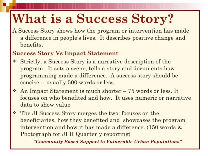 What is success story