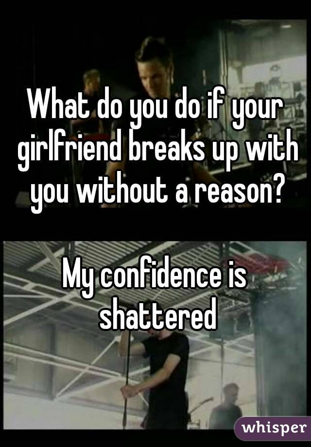 What to do when a girl breaks up with you