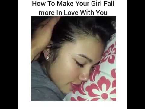 How to make your gf fall in love with you