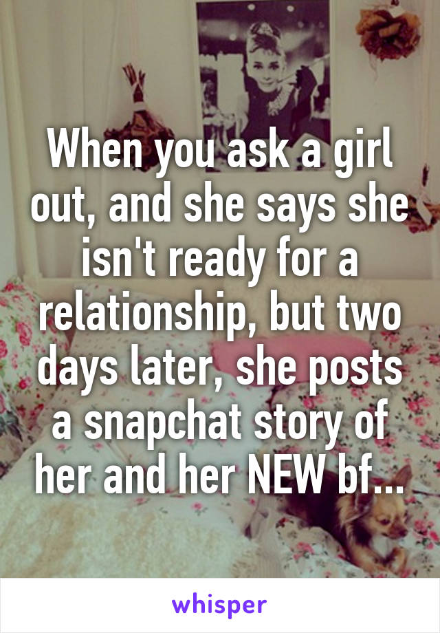Girl isn t ready for a relationship