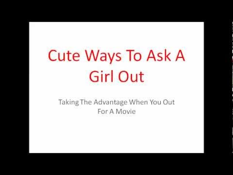How to ask a girl out in a cute way