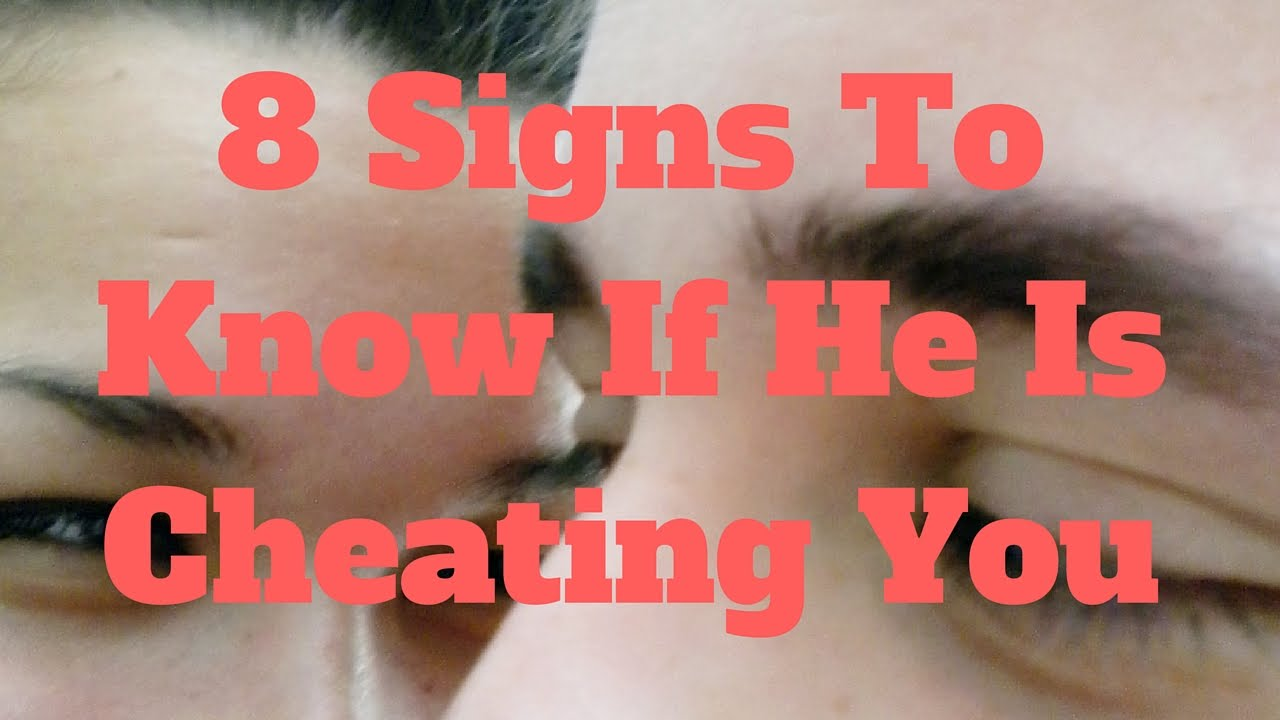 How do i find out if my boyfriend is cheating