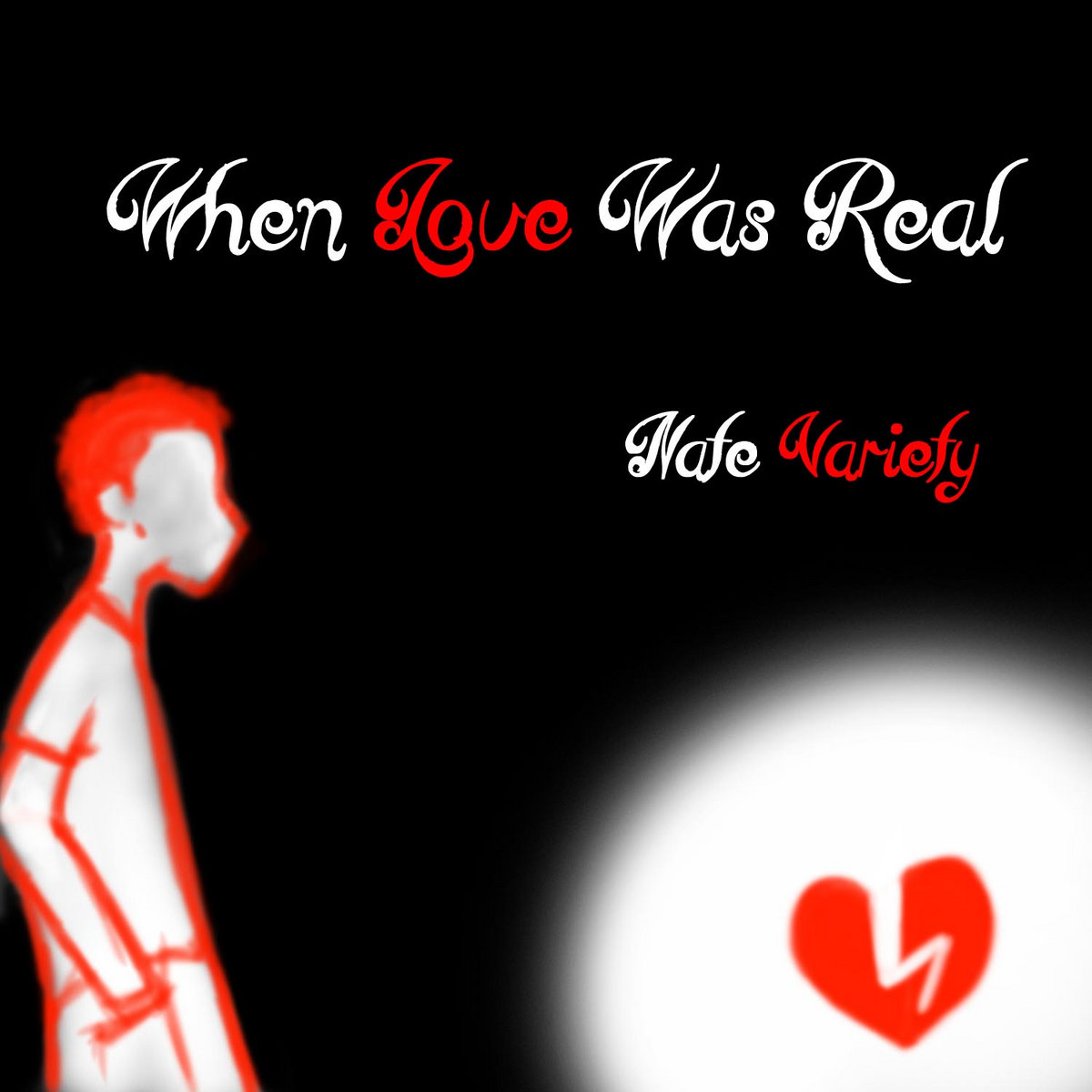 When love was real